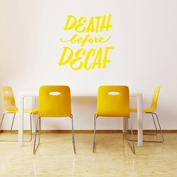 Death before Decaf Wall Decal