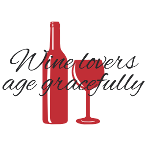 Wine Lovers Age Gracefully Wall Decal