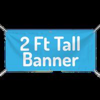 2 Ft. Custom Banner